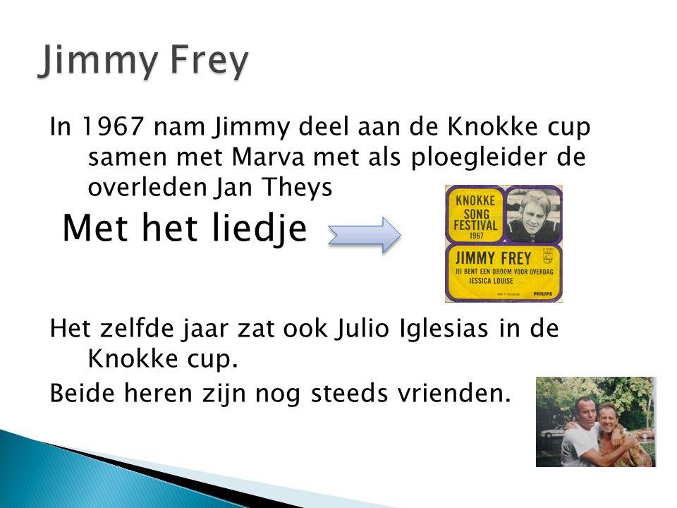 Jimmy Frey Met het liedje