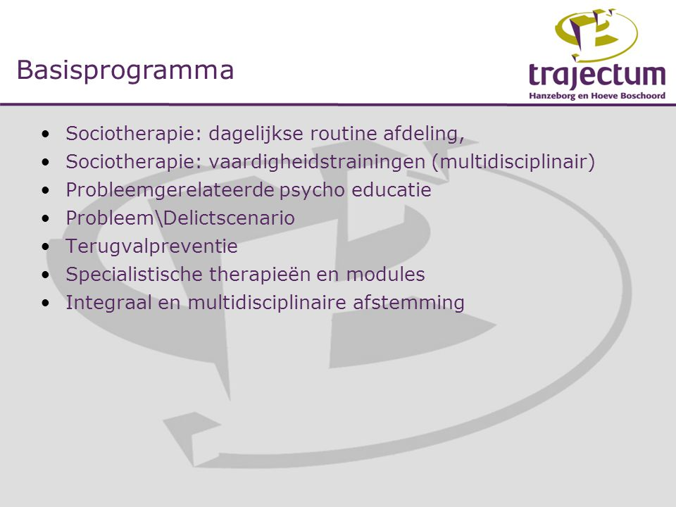 Basisprogramma Sociotherapie: dagelijkse routine afdeling,
