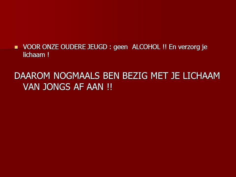 DAAROM NOGMAALS BEN BEZIG MET JE LICHAAM VAN JONGS AF AAN !!