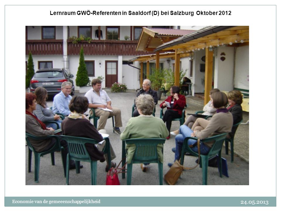 Lernraum GWÖ-Referenten in Saaldorf (D) bei Salzburg Oktober 2012