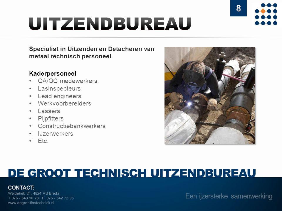 UITZENDBUREAU DE GROOT TECHNISCH UITZENDBUREAU