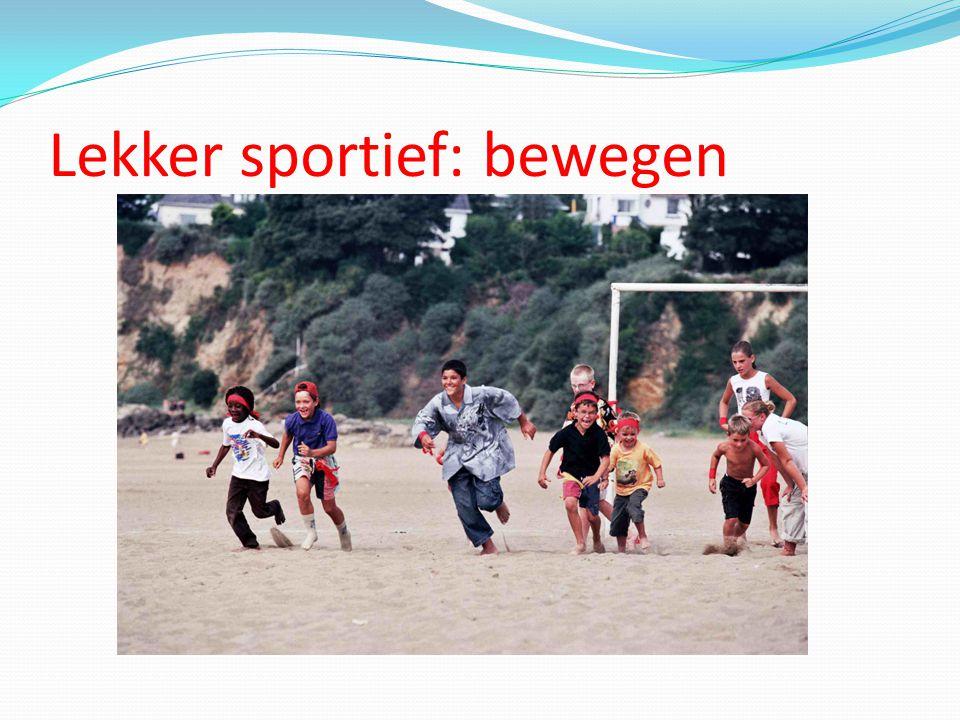 Lekker sportief: bewegen