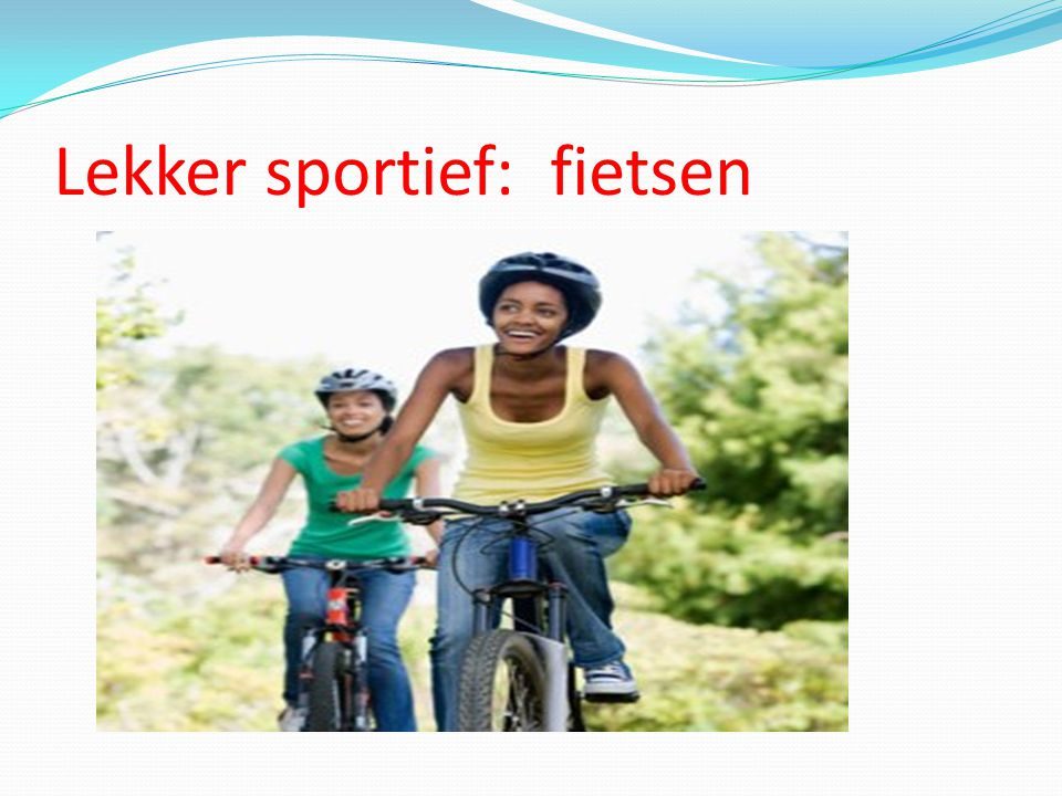 Lekker sportief: fietsen