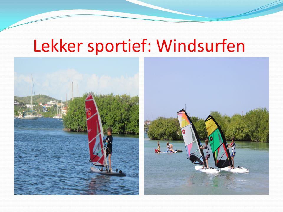 Lekker sportief: Windsurfen