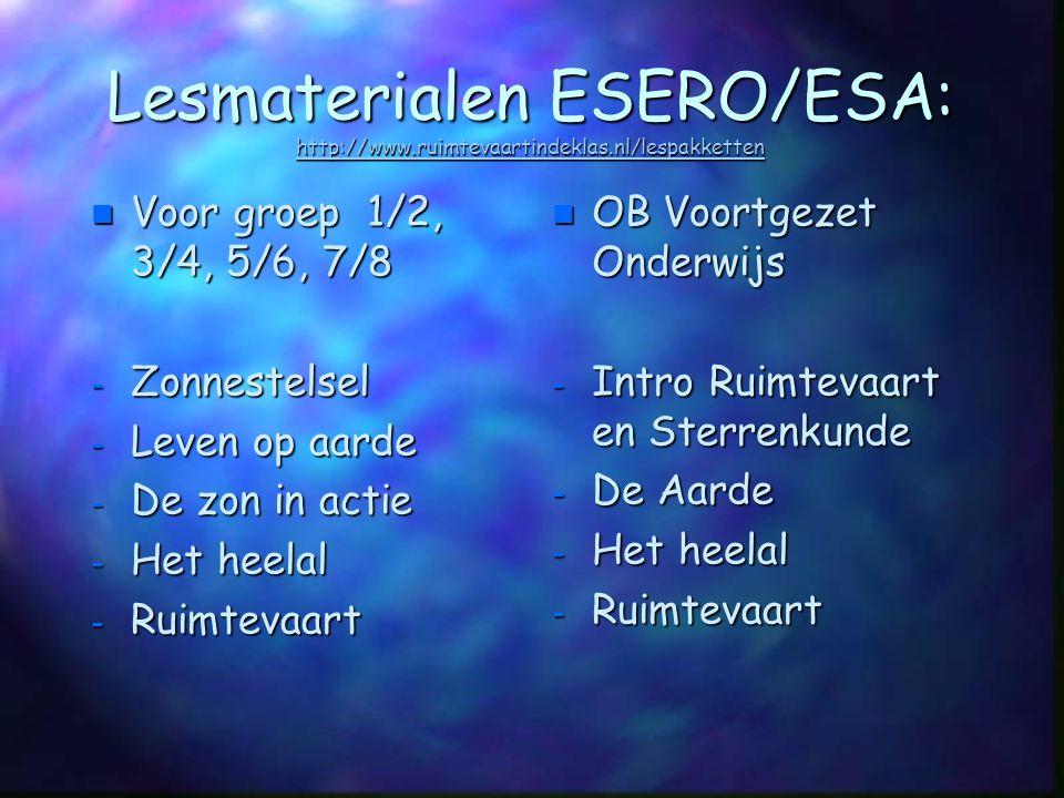 Lesmaterialen ESERO/ESA: http://www. ruimtevaartindeklas