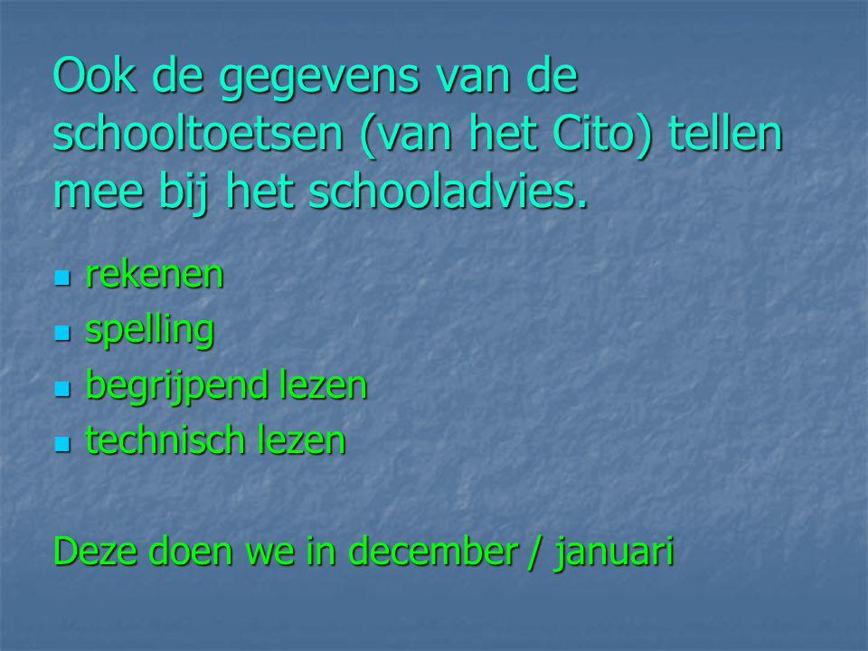 Ook de gegevens van de schooltoetsen (van het Cito) tellen mee bij het schooladvies.