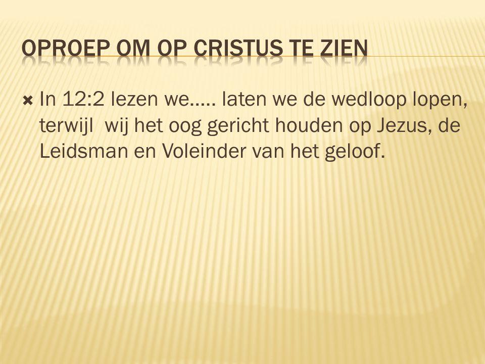 Oproep om op Cristus te zien