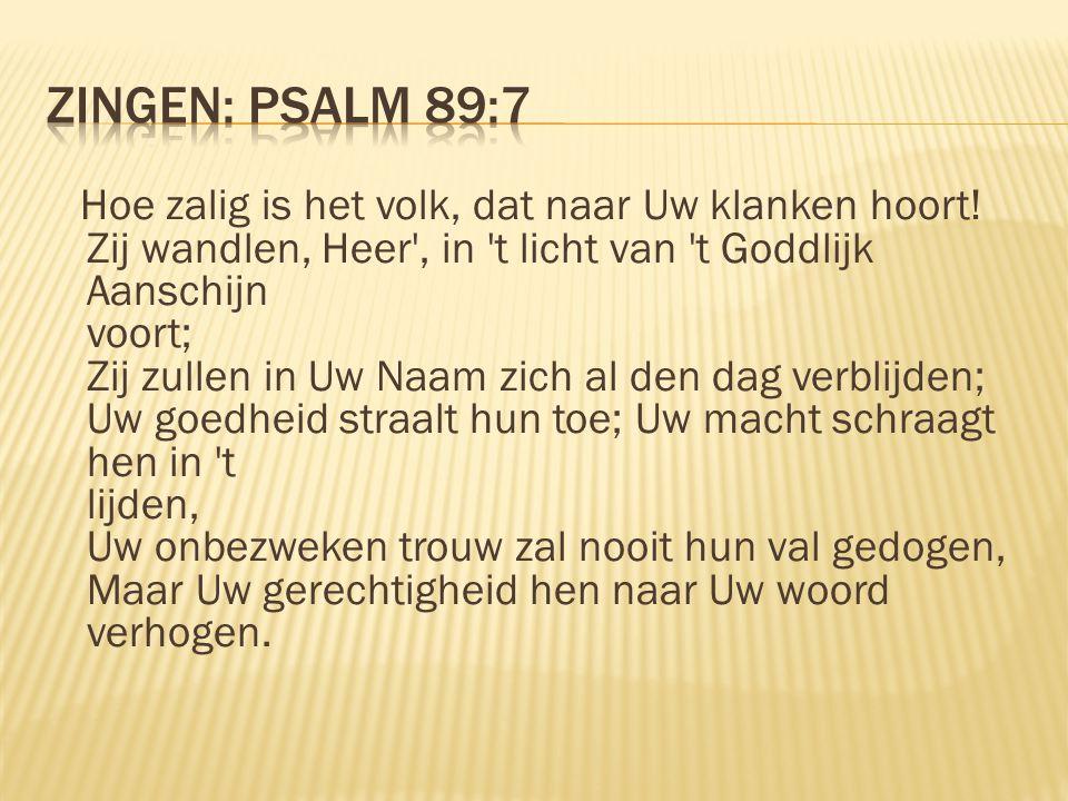 Zingen: Psalm 89:7