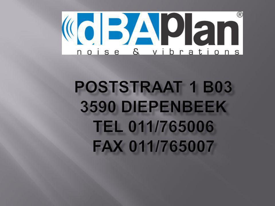 Poststraat 1 b03 3590 Diepenbeek TEL 011/765006 FAX 011/765007