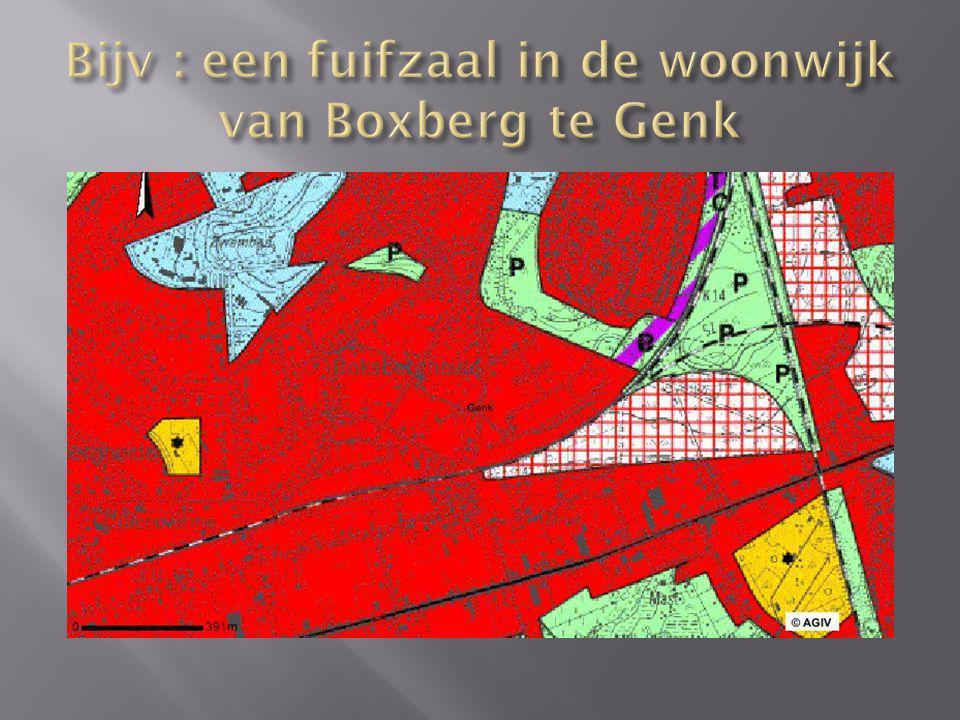 Bijv : een fuifzaal in de woonwijk van Boxberg te Genk