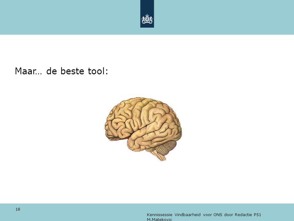 Maar… de beste tool: Kennissessie Vindbaarheid voor ONS door Redactie P51 M.Matekovic