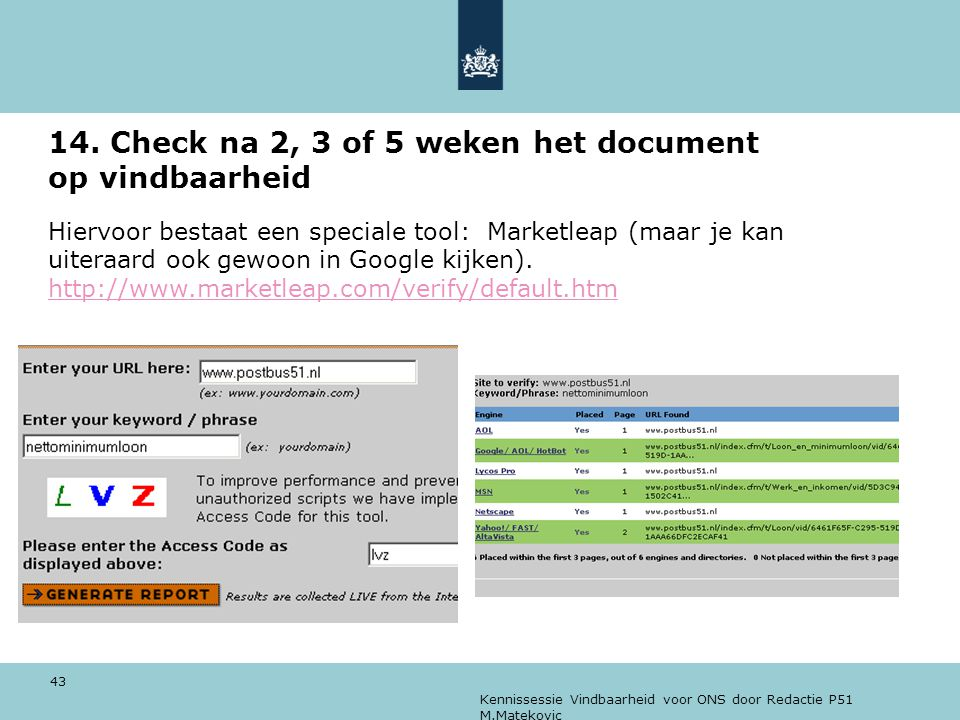 14. Check na 2, 3 of 5 weken het document op vindbaarheid