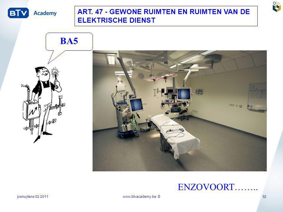 ART. 47 - GEWONE RUIMTEN EN RUIMTEN VAN DE ELEKTRISCHE DIENST