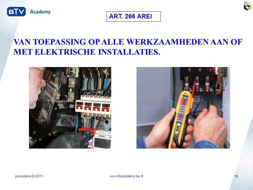 ART. 266 AREI VAN TOEPASSING OP ALLE WERKZAAMHEDEN AAN OF MET ELEKTRISCHE INSTALLATIES. josnuytens 02.2011.