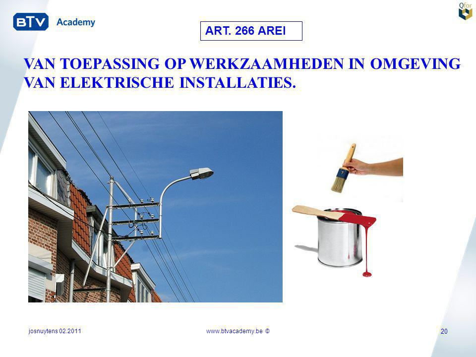 ART. 266 AREI VAN TOEPASSING OP WERKZAAMHEDEN IN OMGEVING VAN ELEKTRISCHE INSTALLATIES. josnuytens 02.2011.