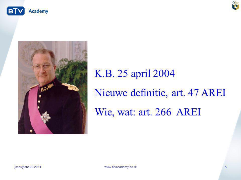 Nieuwe definitie, art. 47 AREI Wie, wat: art. 266 AREI