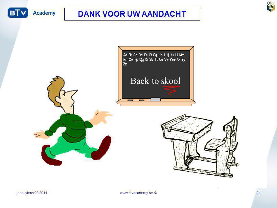Back to skool DANK VOOR UW AANDACHT josnuytens 02.2011