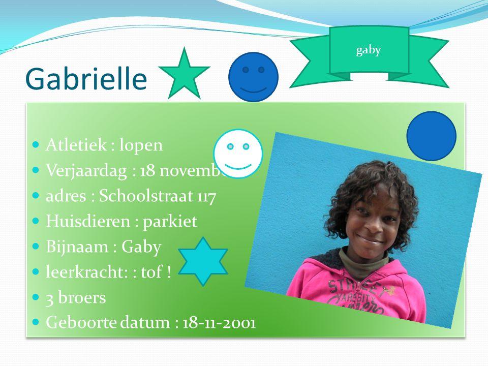 Gabrielle Atletiek : lopen Verjaardag : 18 november