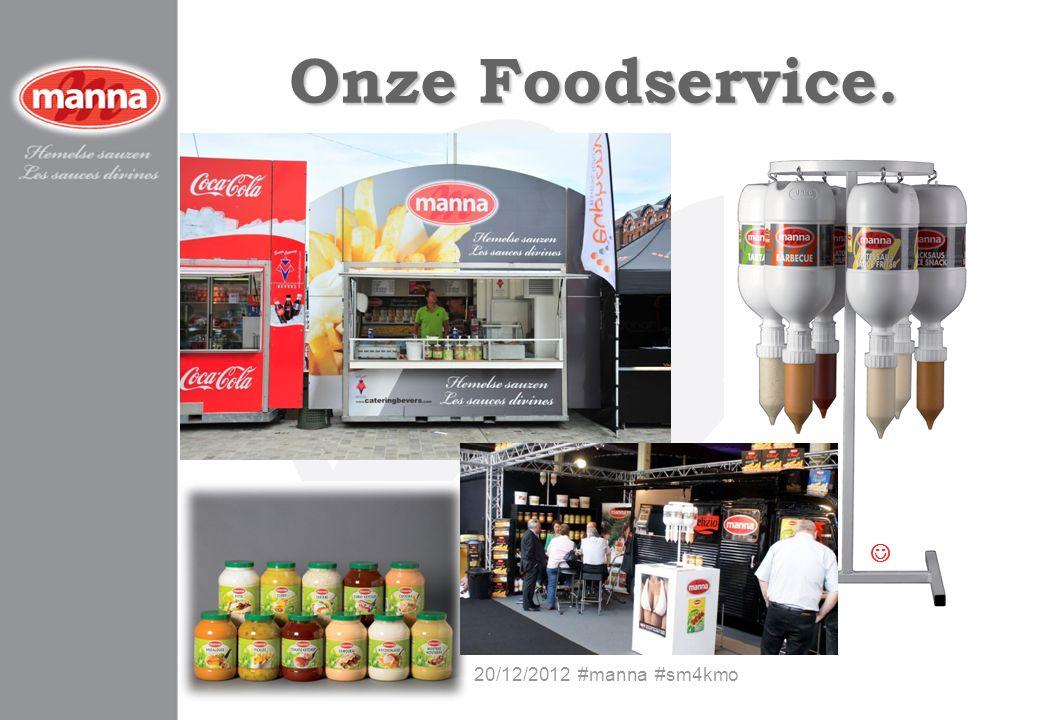Onze Foodservice.  20/12/2012 #manna #sm4kmo