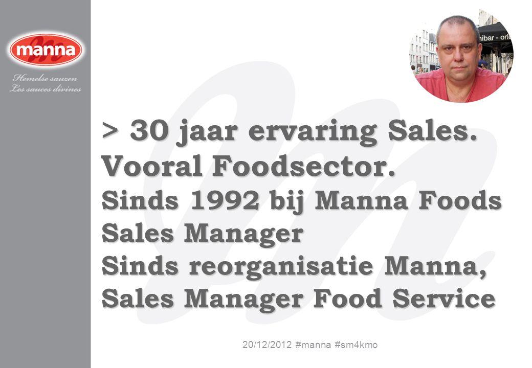 > 30 jaar ervaring Sales. Vooral Foodsector