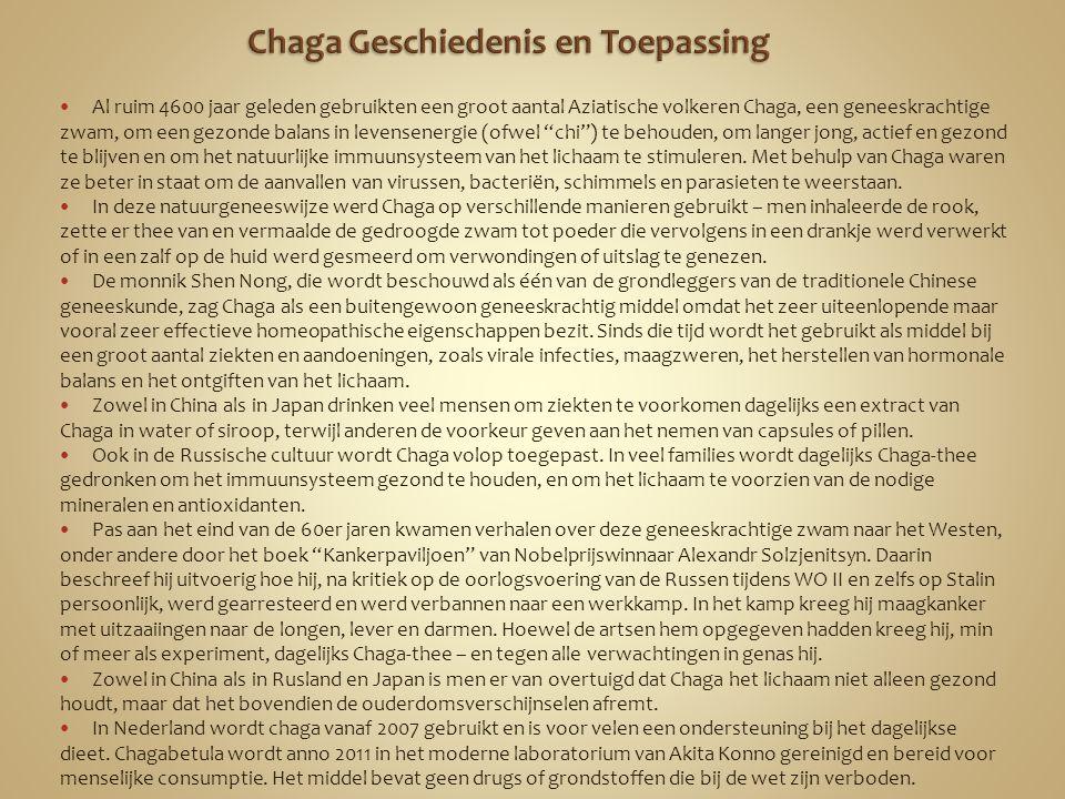 Chaga Geschiedenis en Toepassing