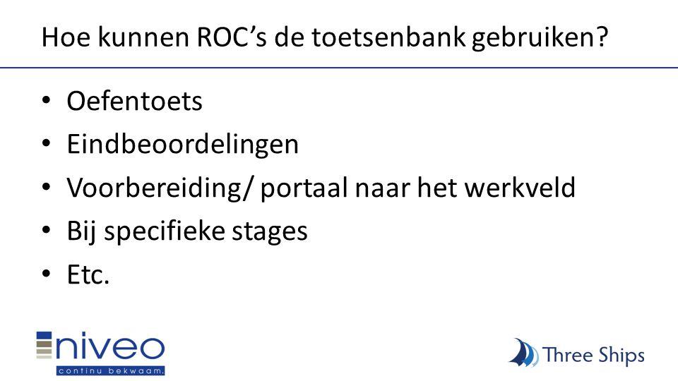 Hoe kunnen ROC's de toetsenbank gebruiken