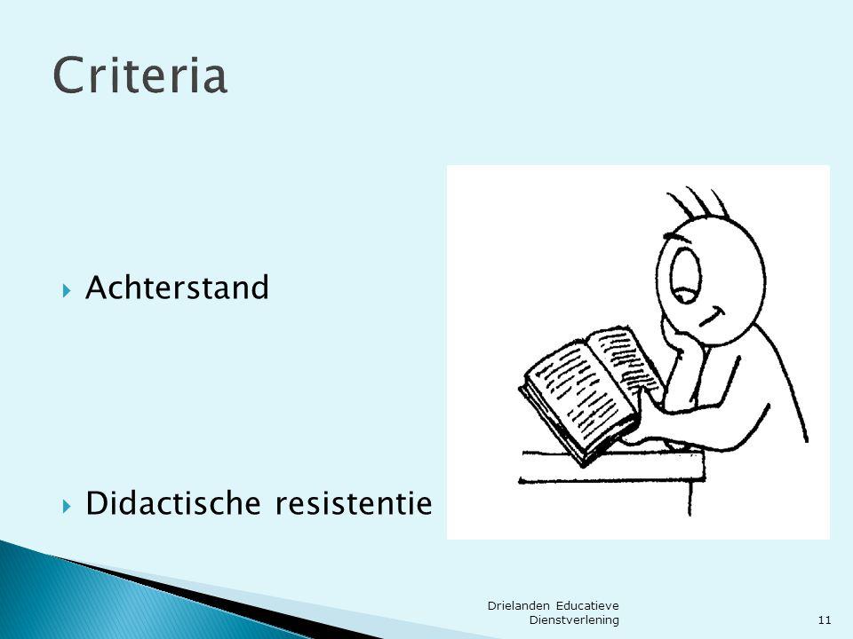 Criteria Achterstand Didactische resistentie 11
