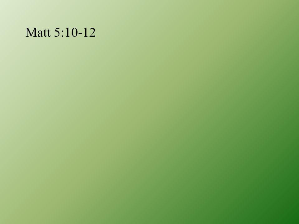 Matt 5:10-12