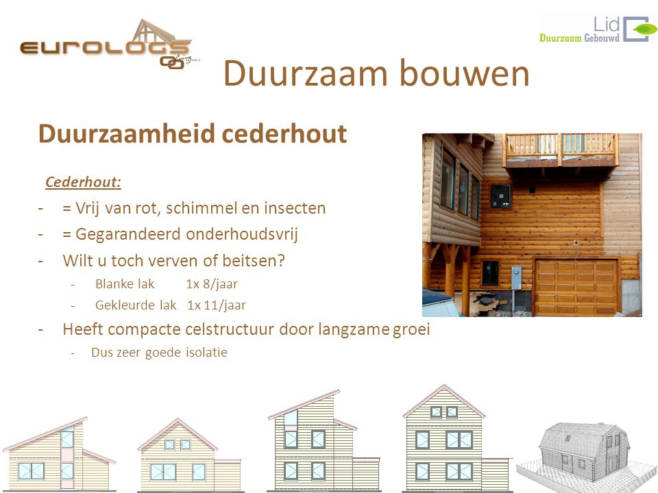 Duurzaam bouwen Duurzaamheid cederhout