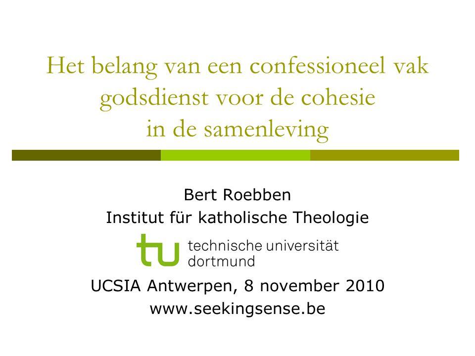 Het belang van een confessioneel vak godsdienst voor de cohesie in de samenleving