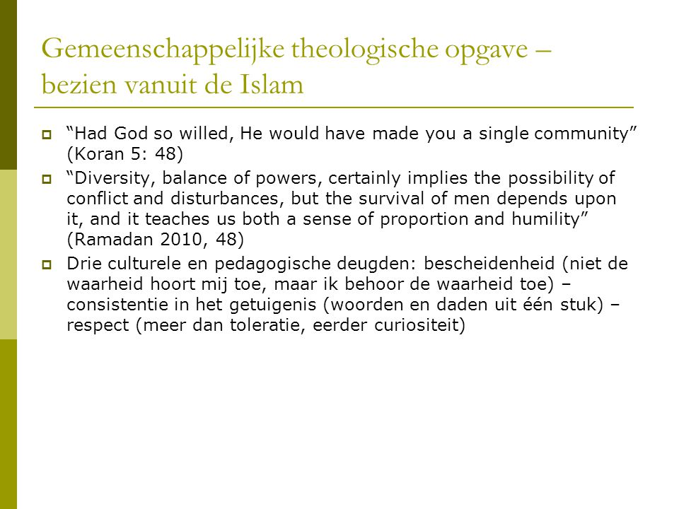 Gemeenschappelijke theologische opgave – bezien vanuit de Islam