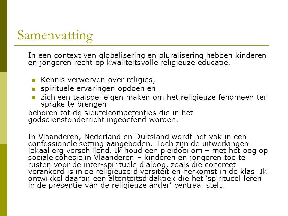Samenvatting In een context van globalisering en pluralisering hebben kinderen en jongeren recht op kwaliteitsvolle religieuze educatie.