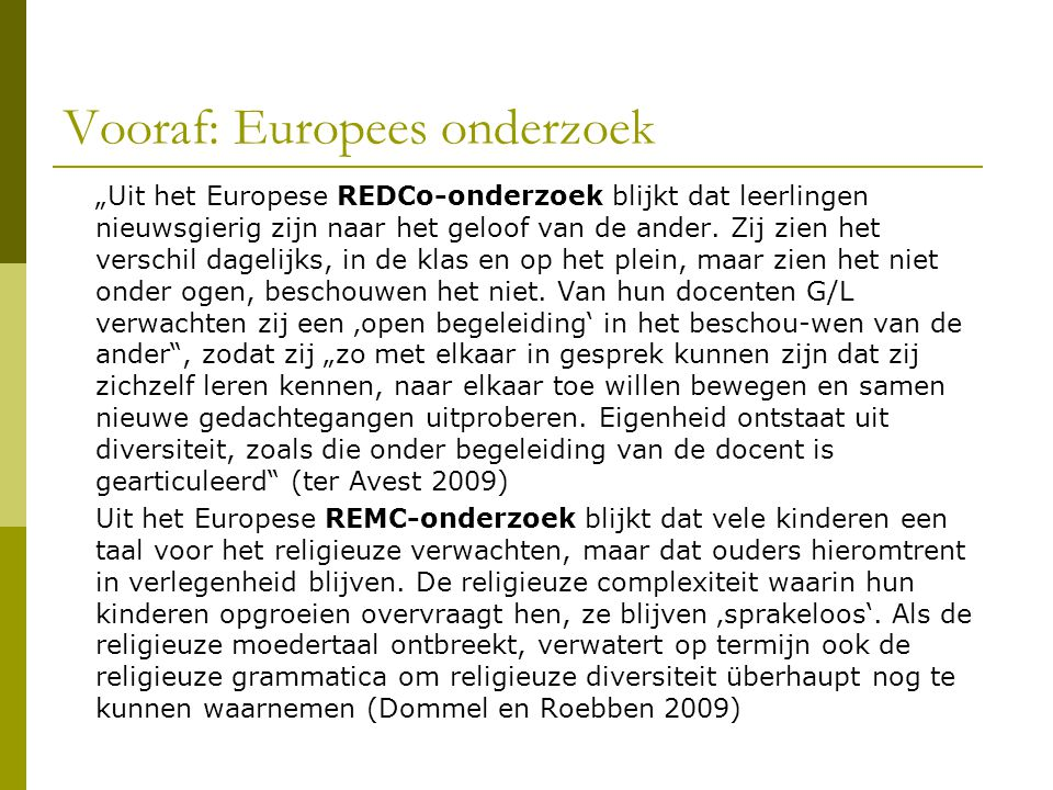 Vooraf: Europees onderzoek