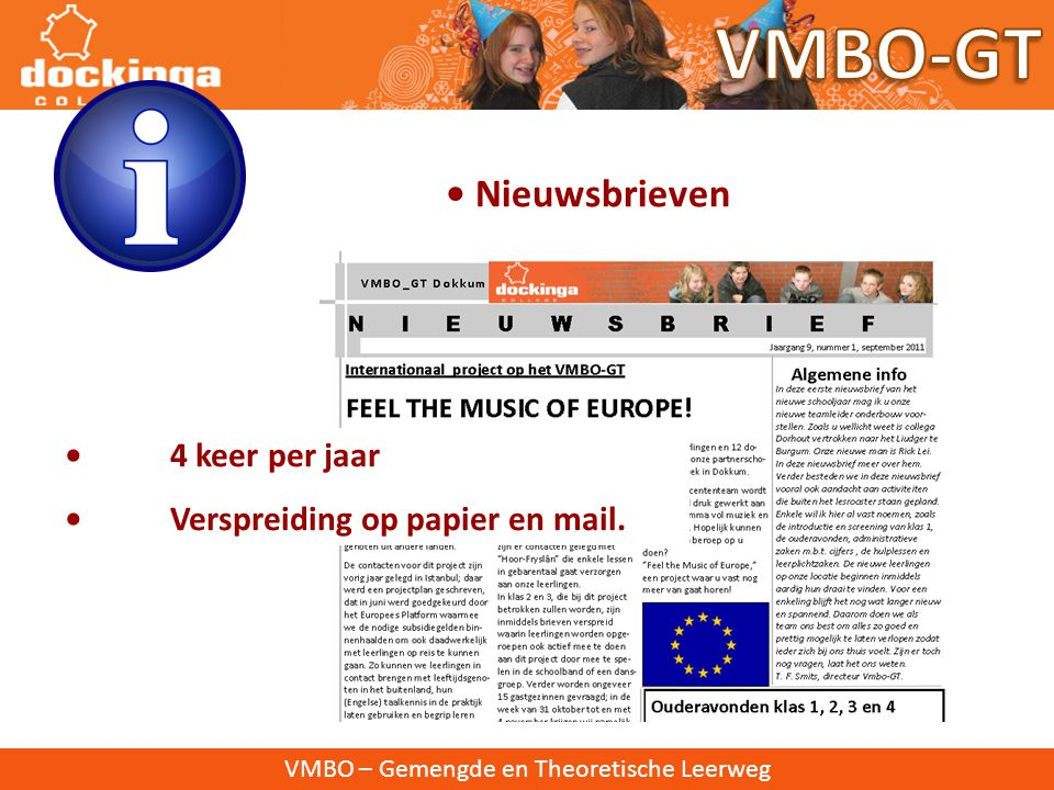 VMBO-GT • Nieuwsbrieven • 4 keer per jaar