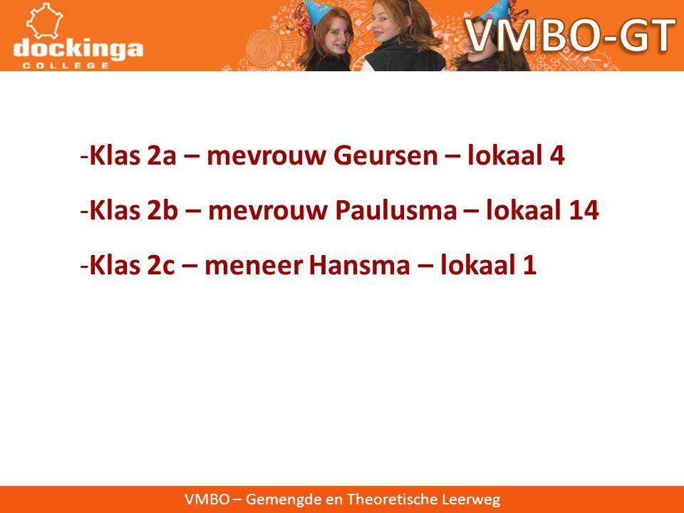VMBO-GT Klas 2a – mevrouw Geursen – lokaal 4