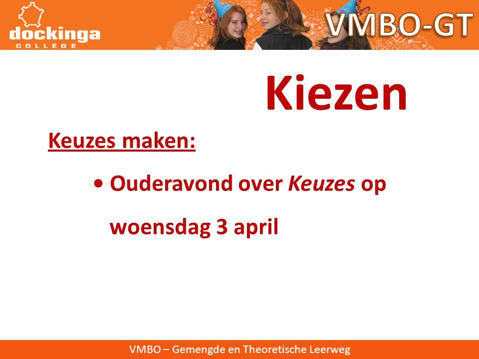 Kiezen VMBO-GT • Ouderavond over Keuzes op woensdag 3 april