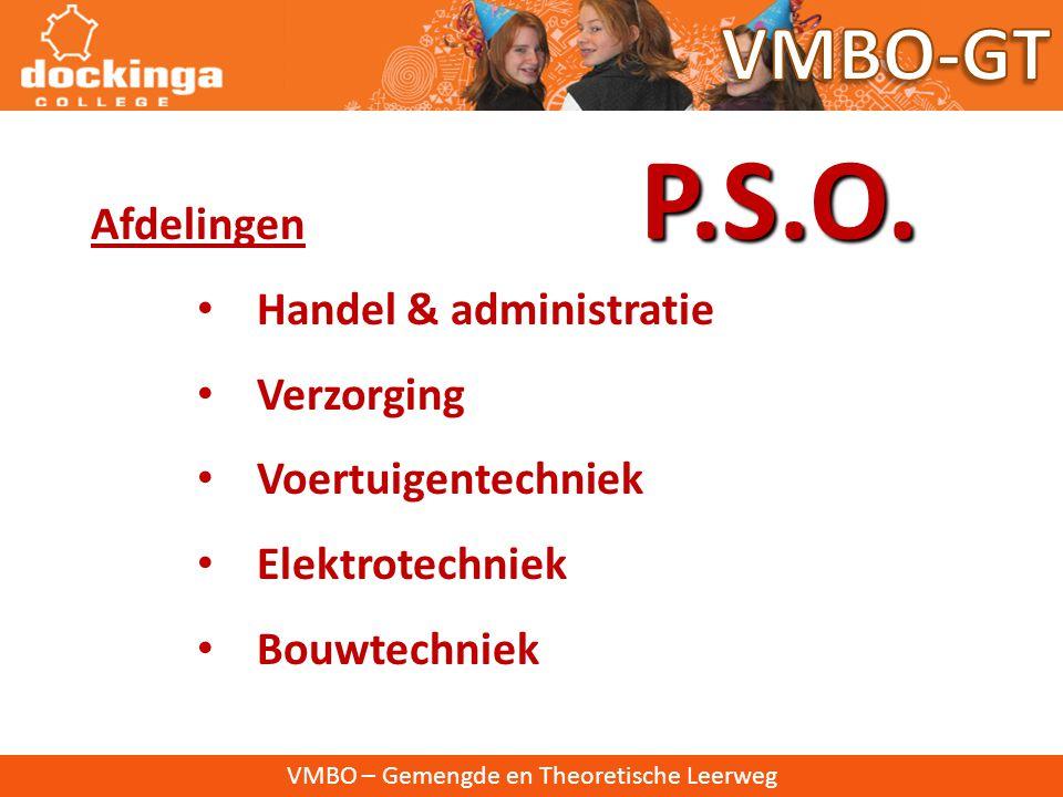 P.S.O. VMBO-GT Afdelingen Handel & administratie Verzorging
