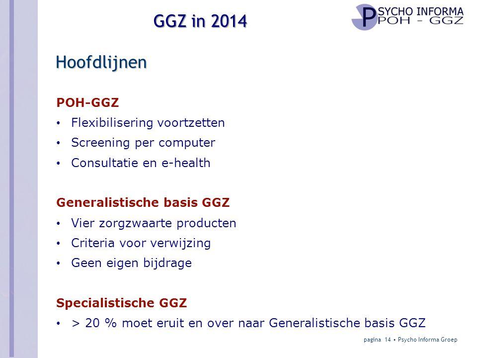 Hoofdlijnen POH-GGZ Flexibilisering voortzetten Screening per computer