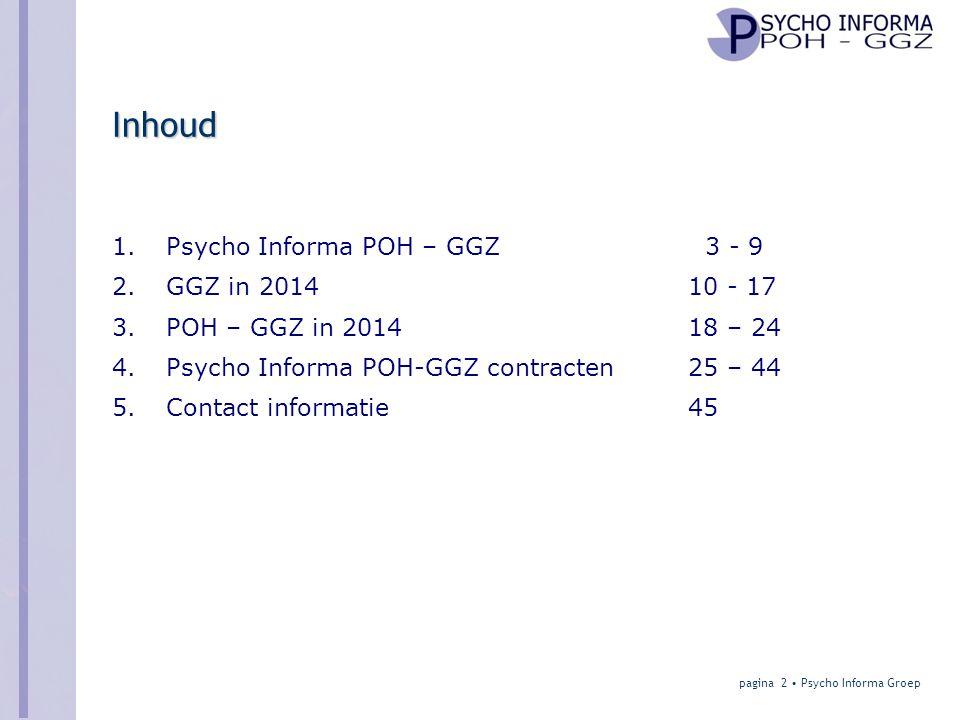 Inhoud Psycho Informa POH – GGZ 3 - 9 GGZ in 2014 10 - 17