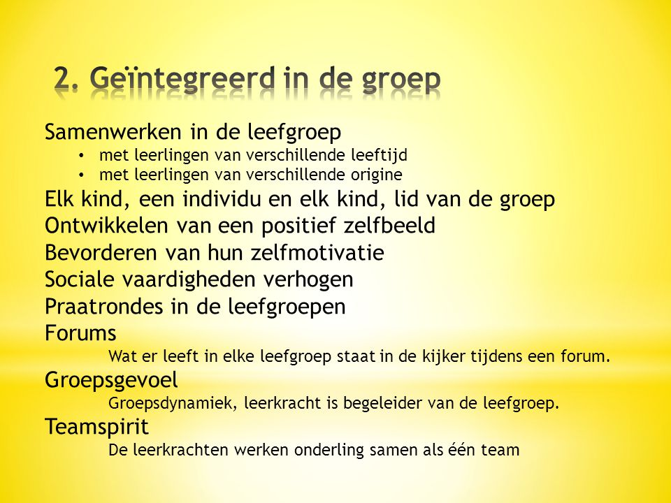 2. Geïntegreerd in de groep