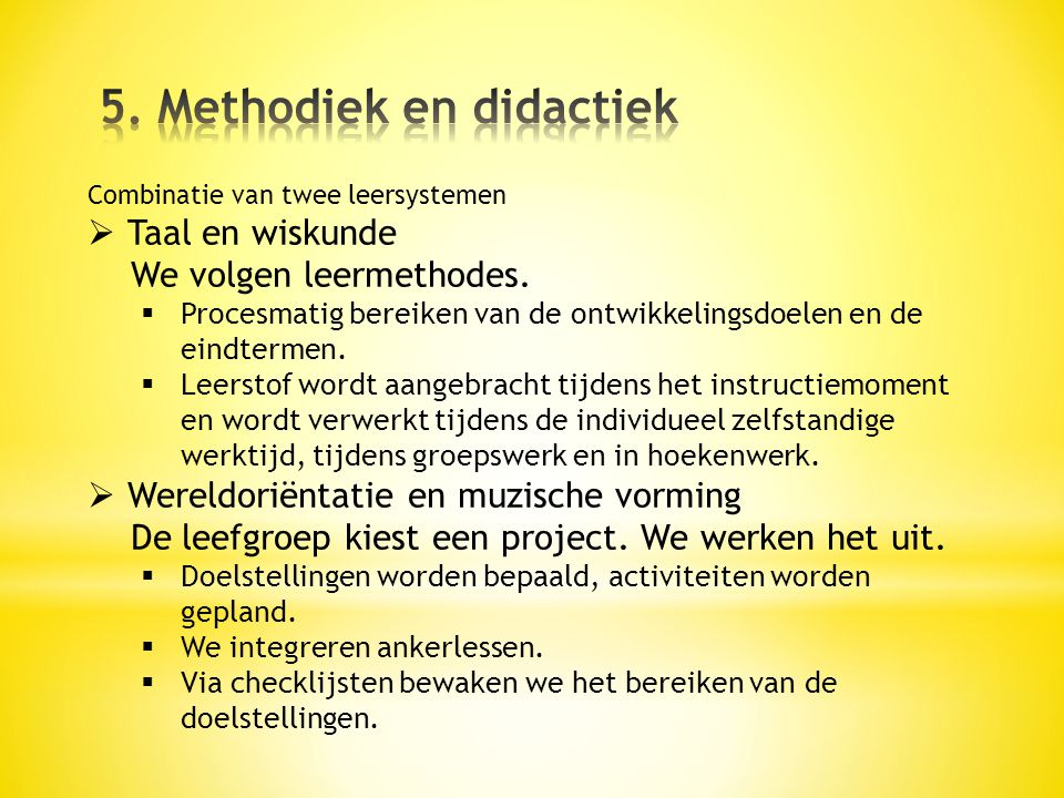 5. Methodiek en didactiek