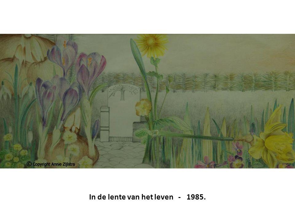 In de lente van het leven - 1985.