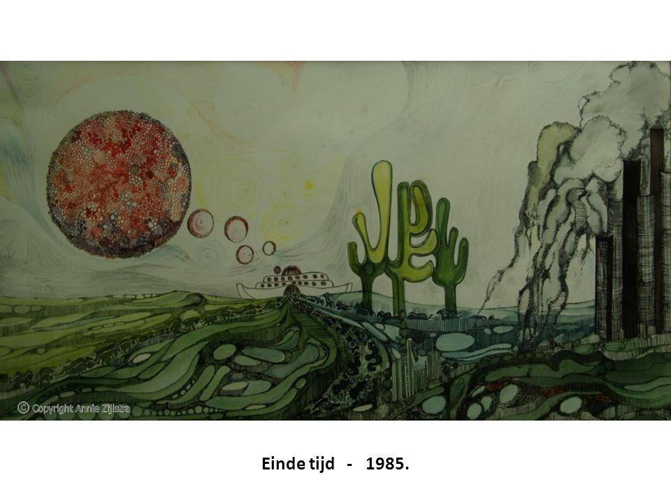 Einde tijd - 1985.