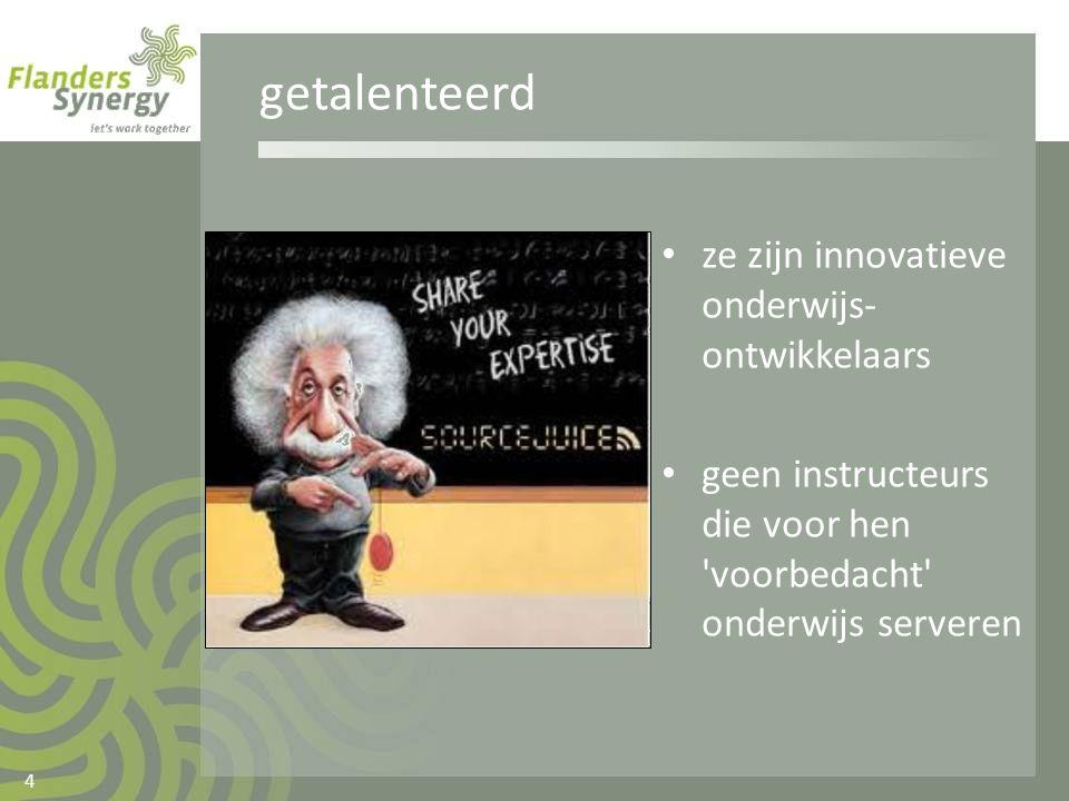 getalenteerd ze zijn innovatieve onderwijs-ontwikkelaars
