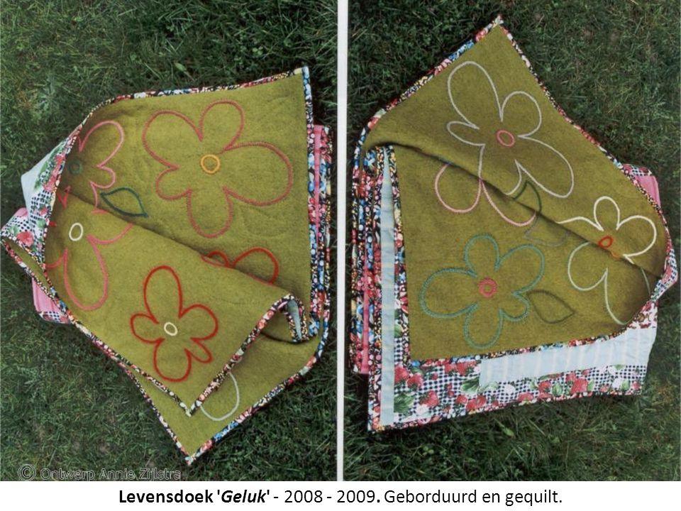 Levensdoek Geluk - 2008 - 2009. Levensdoek Geluk - 2008 - 2009