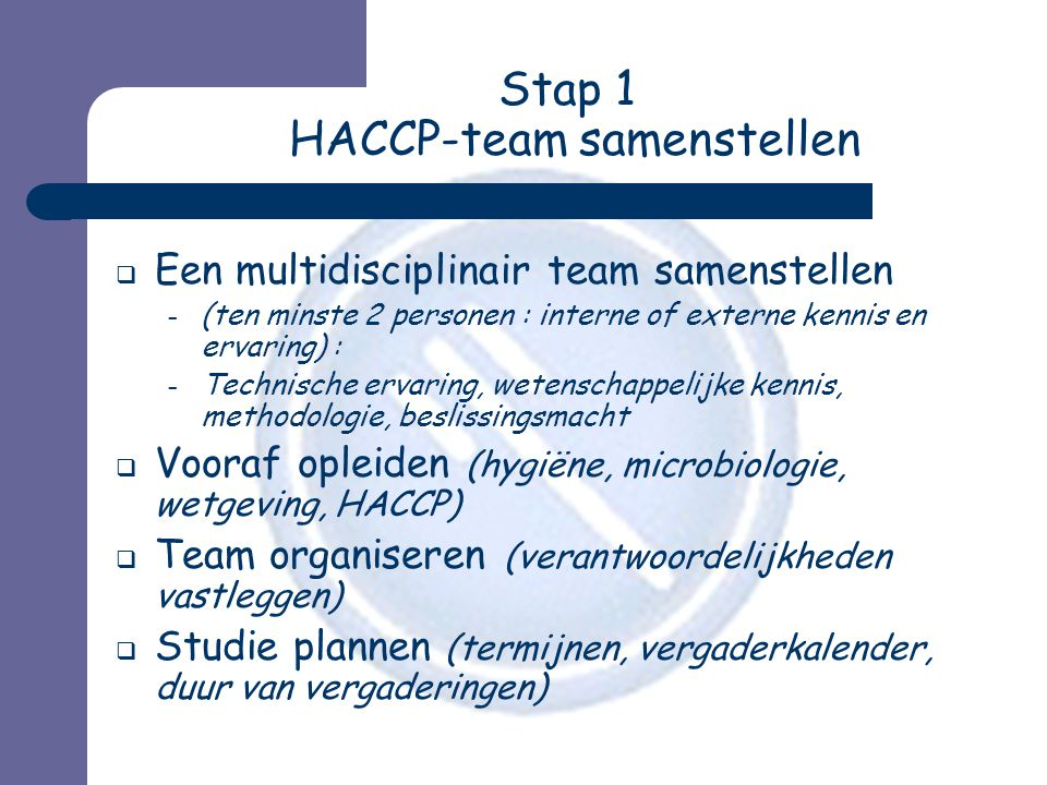 Stap 1 HACCP-team samenstellen
