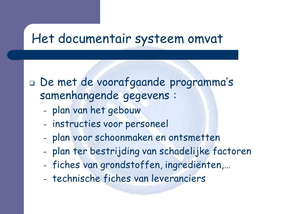 Het documentair systeem omvat