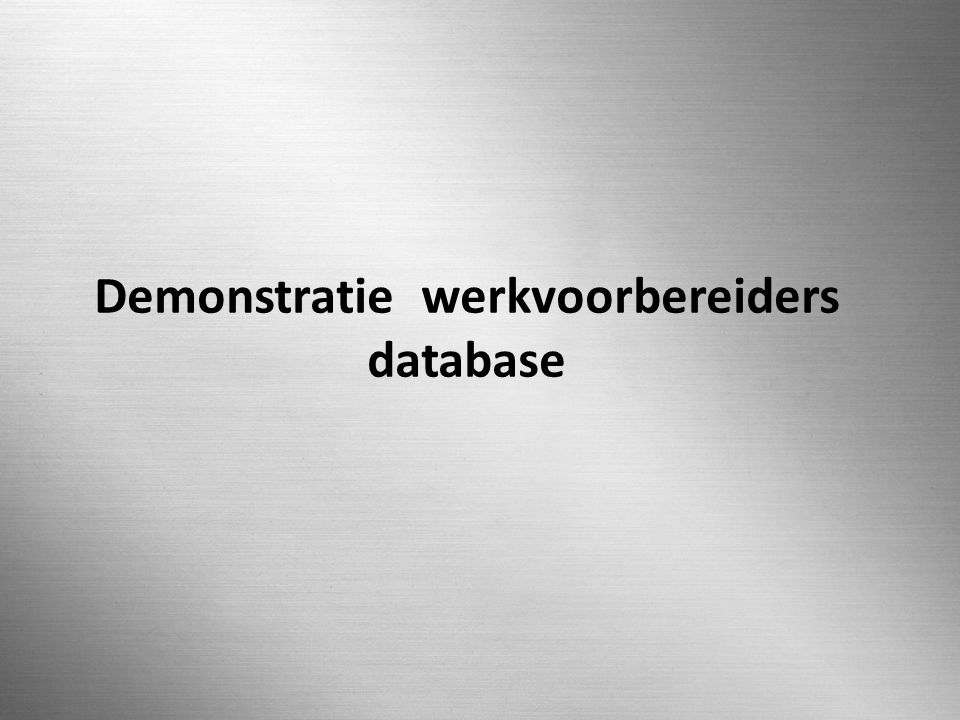 Demonstratie werkvoorbereiders database