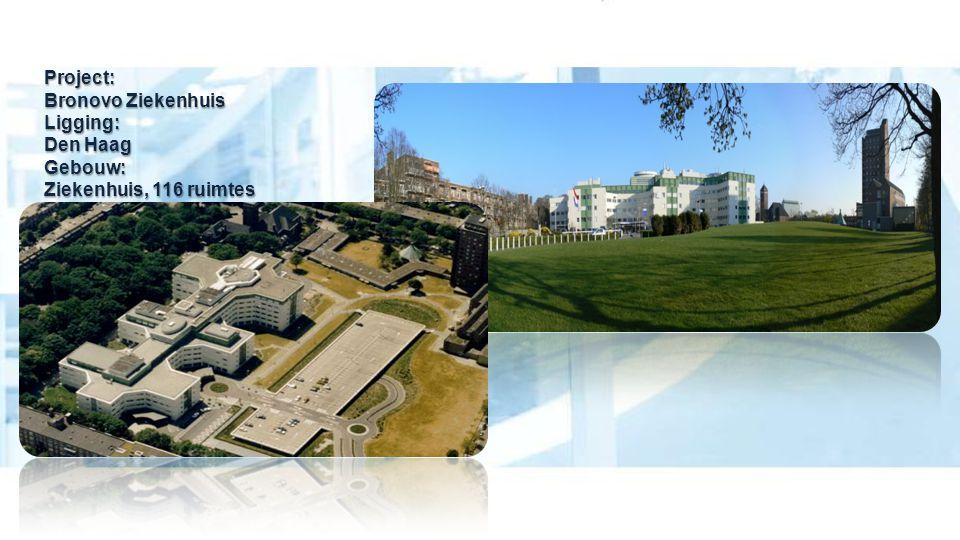 Project:. Bronovo Ziekenhuis Ligging:. Den Haag Gebouw: