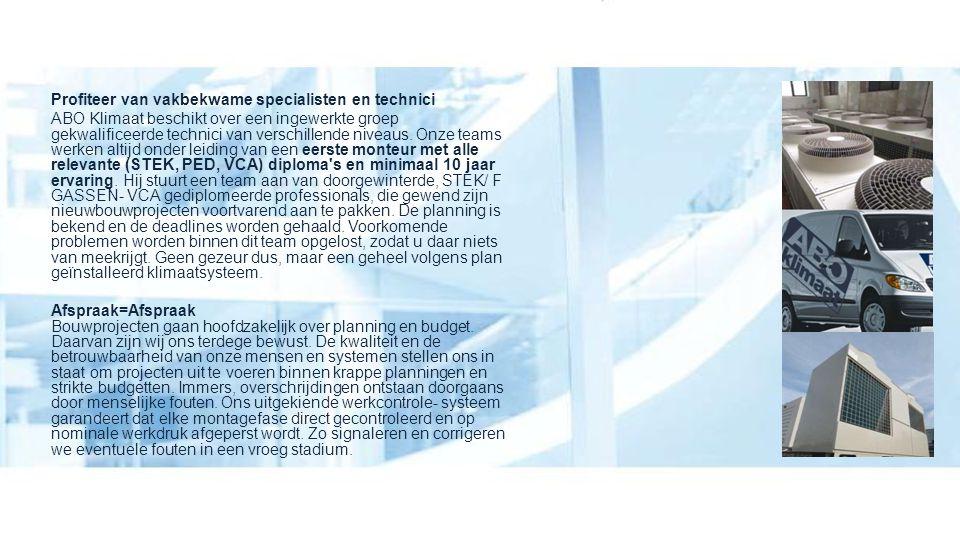 Profiteer van vakbekwame specialisten en technici